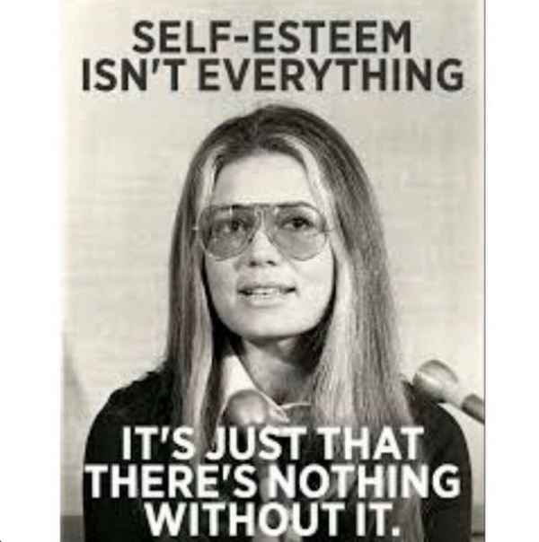 LOVE this quote from Gloria Steinem